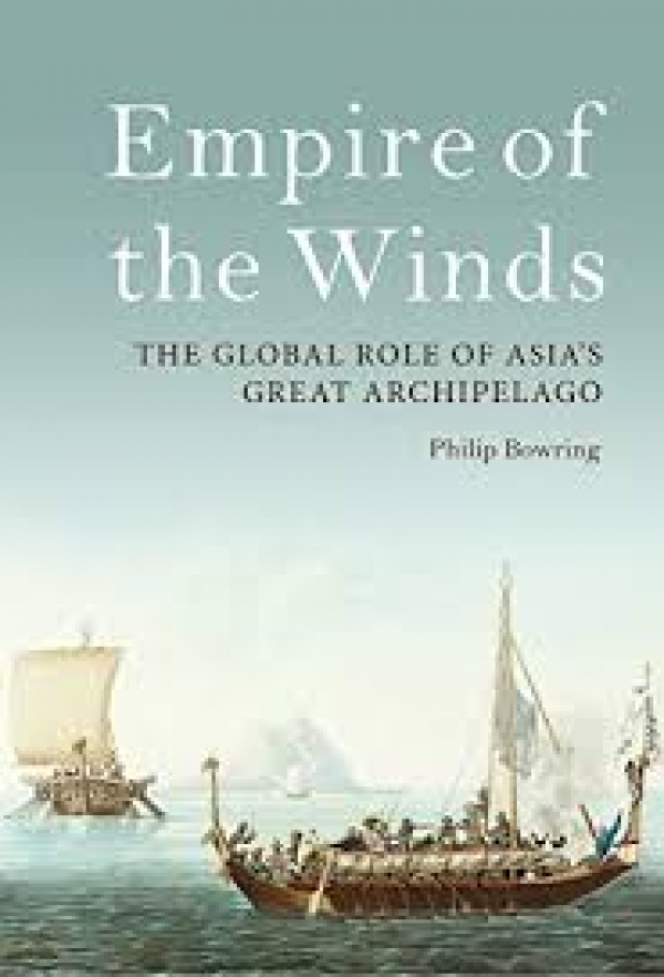 Empire of the Winds: The Global Role of Asia's Maritime Silk Road